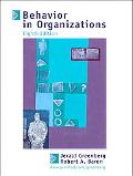 Behavior in Organizations Understanding and Managing the Human Side of Work