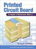 Printed Circuit Board Designer's Reference Basics
