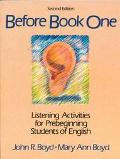 Before Book One Listening Activities for Prebeginning Students of English