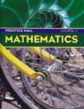 Prentice Hall Mathematics, Course 2, Student Edition
