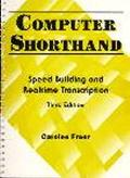 Computer Shorthand Speed Building and Realtime Transcription
