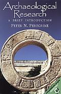 Archaeological Research A Brief Introduction