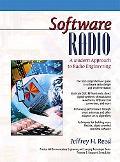 Software Radio A Modern Approach to Radio Engineering