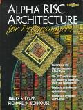 Alpha Risc Architecture for Programmers - James S. Evans - Hardcover