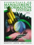 Essentials of Management Information Systems Transforming Business and Management