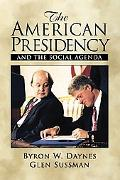 American Presidency and the Social Agenda