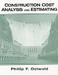 Construction Cost Analysis and Estimating