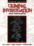 Criminal Investigation Basic Perspectives