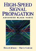 High Speed Signal Propagation Advanced Black Magic