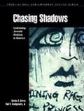 Chasing Shadows Confronting Juvenile Violence in America