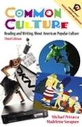Common Culture Reading and Writing About American Popular Culture