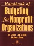 Handbook of Budgeting for Nonprofit Organizations