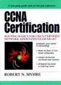 Ccna Certification Routing Basics for Cisco Certified Network Associates Exam 640-407