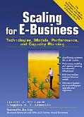Scaling for E-Business Technologies, Models, Performance, and Capacity Planning