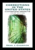 Corrections in the United States A Contemproary Perspective