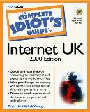 The Complete Idiot's Guide to the Internet: UK 2000 Edition