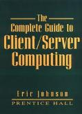 Complete Guide to Client/Server Computing