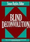 Blind Deconvolution (Prentice Hall Information and System Sciences)
