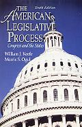 The American Legislative Process: Congress and the States (10th Edition)