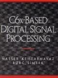 C6X-Based Digital Signal Processing