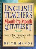 English Teacher's Month-By-Month Activities Kit Ready-To-Use Lessons & Activities for Grades...