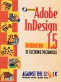 Adobe InDesign 1.5: Introduction to Electronic Mechanicals