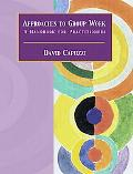 Approaches to Group Work A Handbook for Practitioners