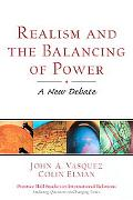 Realism and the Balancing of Power A New Debate