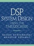 Dsp System Design Using the Tms320C6000