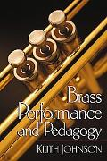 Brass Performance and Pedagogy