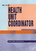 Being a Health Unit Coordinator