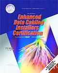 Enhanced Data Cabling Installers Certification