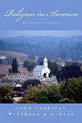 Religion in America An Historical Account of the Development of American Religious Life