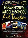 Survival Kit for the Elementary/Middle School Art Teacher