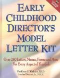 Early Childhood Director's Model Letter Kit Over 240 Letters, Memos, Forms and More for Ever...