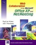 Web Collaboration Using Office Xp and Netmeeting