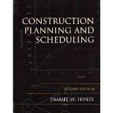 Construction Planning and Scheduling, Second Edition