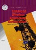 Enhanced Wireless Networking Certification
