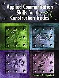 Applied Communication Skills for the Construction Trades