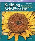 Building Self-Esteem Strategies for Success in School-- And Beyond