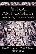 Physical Anthropology Original Readings in Method and Practice