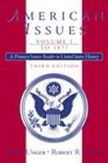 American Issues A Primary Source Reader in United States History, to 1877