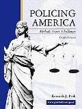 Policing America Methods, Issues, Challenges