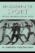 Philosophy of Sport Critical Readings, Crucial Issues