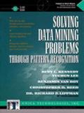 SOLVING DATA MINING PROBLEMS ETC (W/CD)