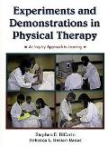 Experiments and Demonstrations in Physical Therapy An Inquiry Approach to Learning