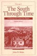 South Through Time A History of an American Region