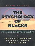 Psychology of Blacks An African-Centered Perspective
