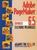 Adobe Pagemaker 6.5 Advanced Electronic Mechanicals