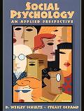 Social Psychology An Applied Perspective